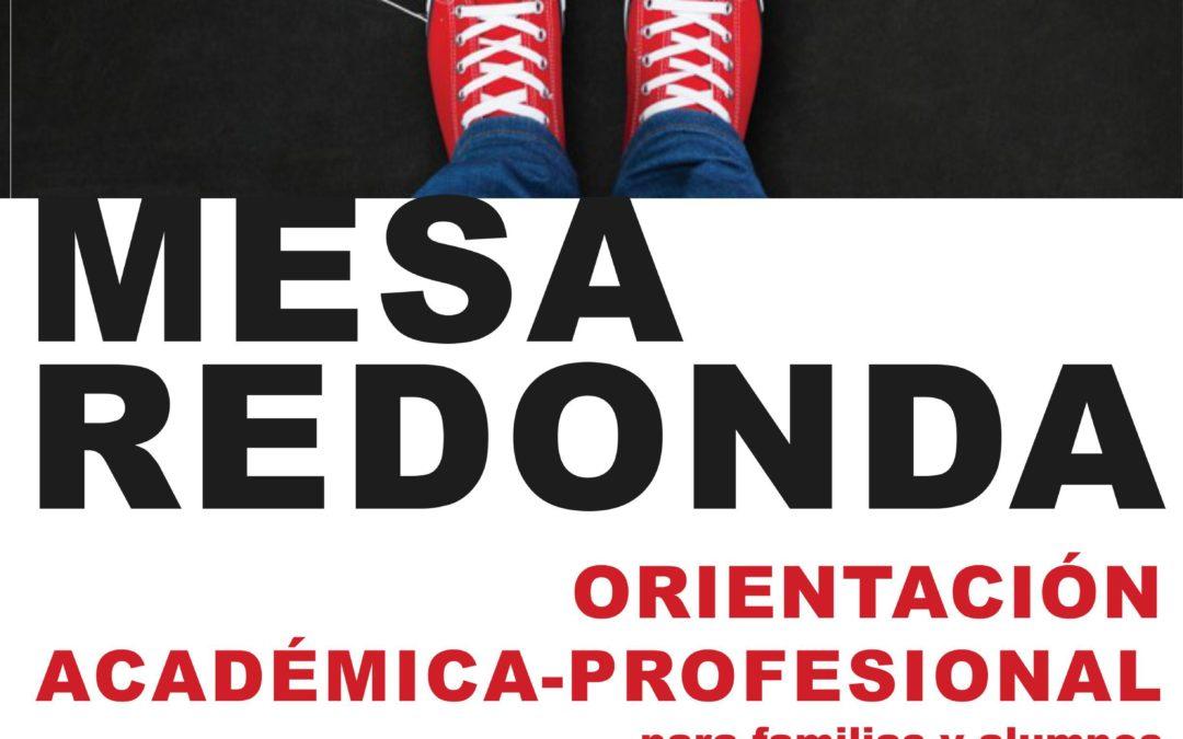 MESAS REDONDAS DE ORIENTACIÓN ACADÉMICA PROFESIONAL.